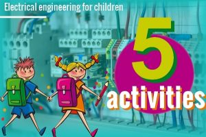Electrical Engineering Activities for Children