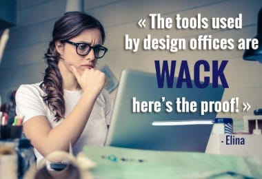 The tools used by design offices are WACK: here's the proof!